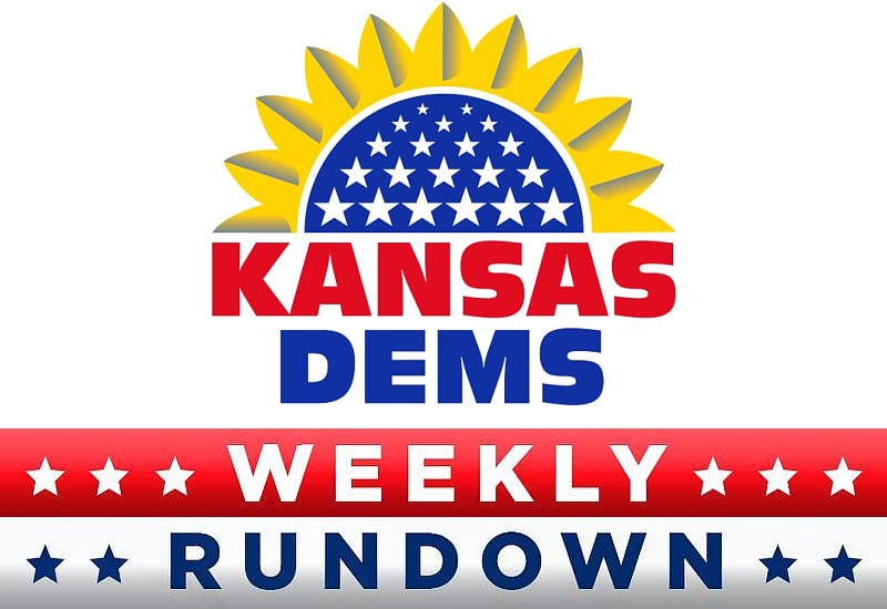 Kansas Democratic Party Weekly Rundown